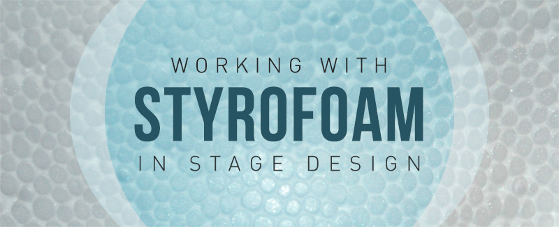 Working With Styrofoam In Stage Design Church Stage